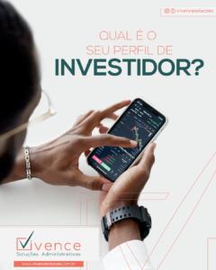Qual é o seu perfil de Investidor?